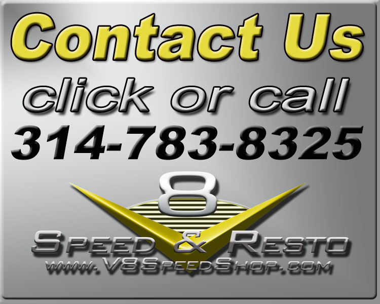Contact The V8 Speed & Resto Shop 314.783.8325
